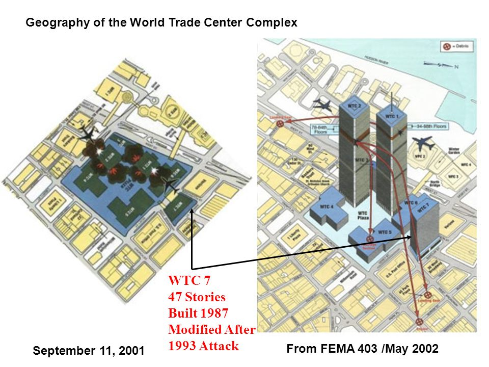 WTC 7 47 Stories Built 1987 Modified After 1993 Attack