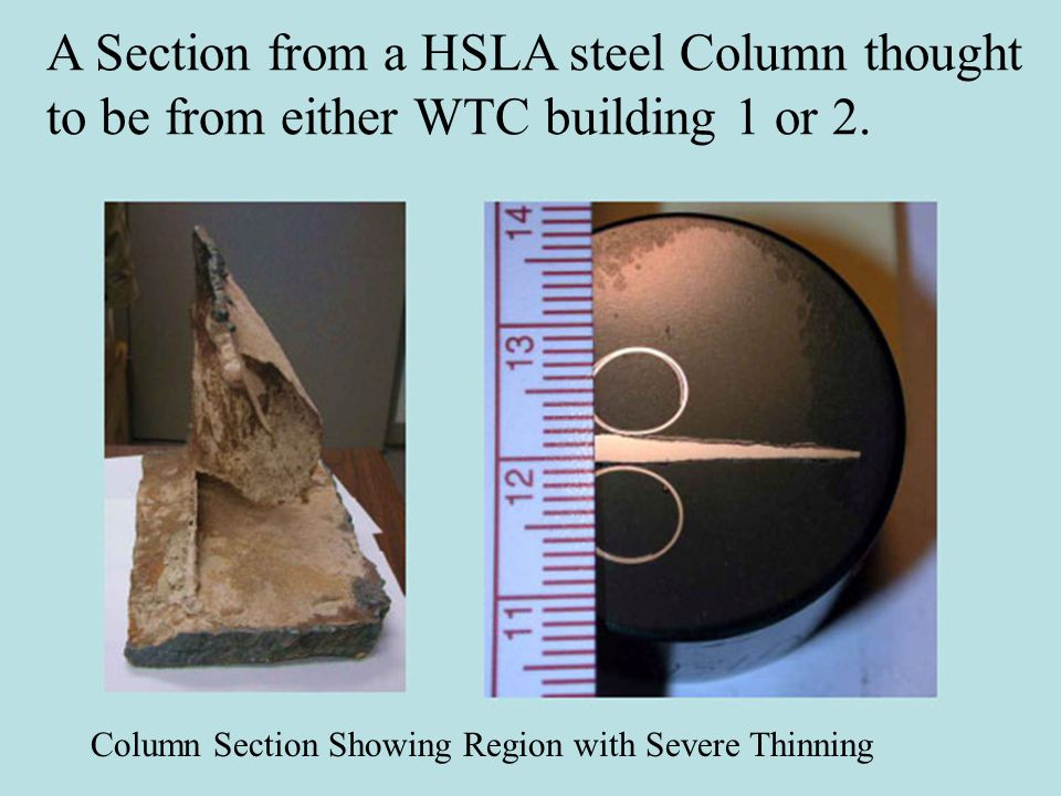 A Section from a HSLA steel Column thought to be from either WTC building 1 or 2.