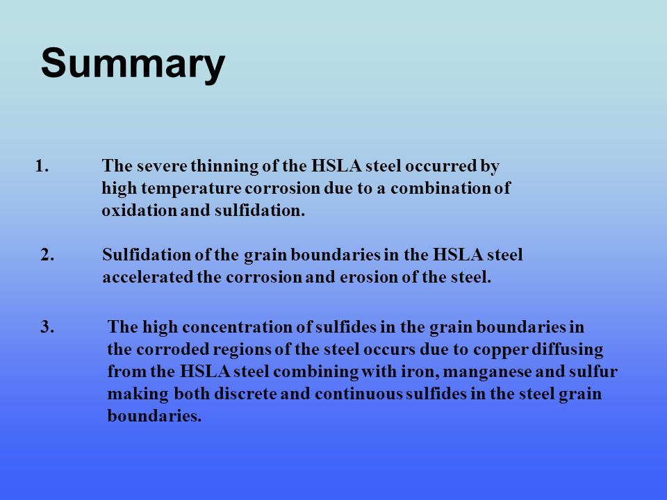 Summary 1. The severe thinning of the HSLA steel occurred by