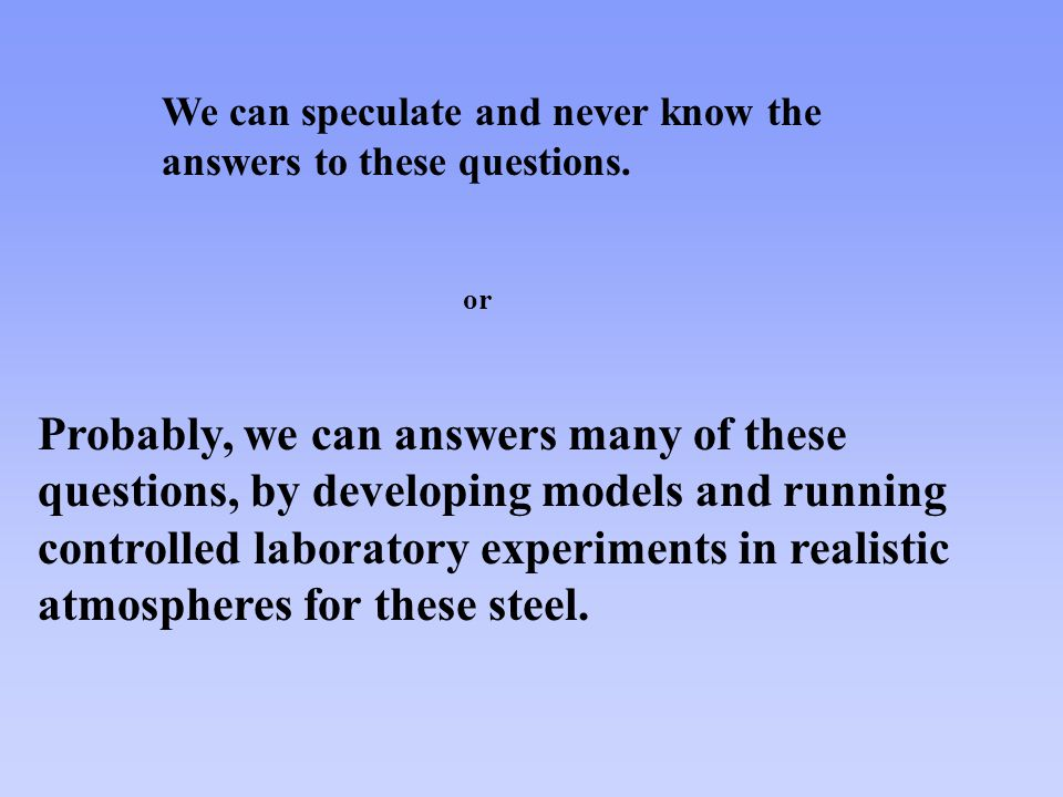 We can speculate and never know the answers to these questions.