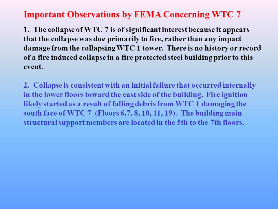 Important Observations by FEMA Concerning WTC 7