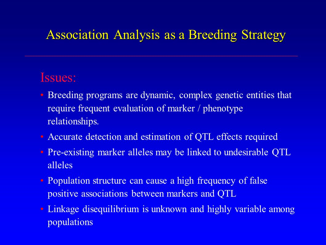 Association Analysis as a Breeding Strategy