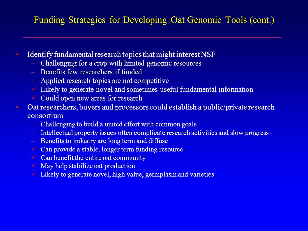 Funding Strategies for Developing Oat Genomic Tools (cont.)