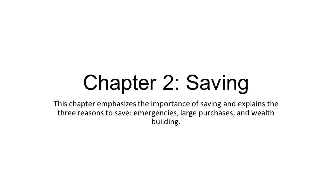 Chapter 2: Saving