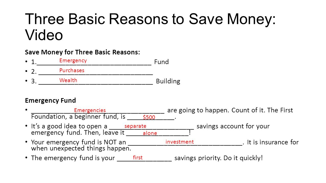Three Basic Reasons to Save Money: Video