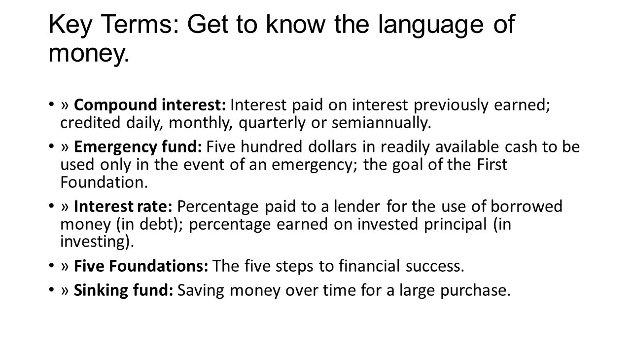 Key Terms: Get to know the language of money.