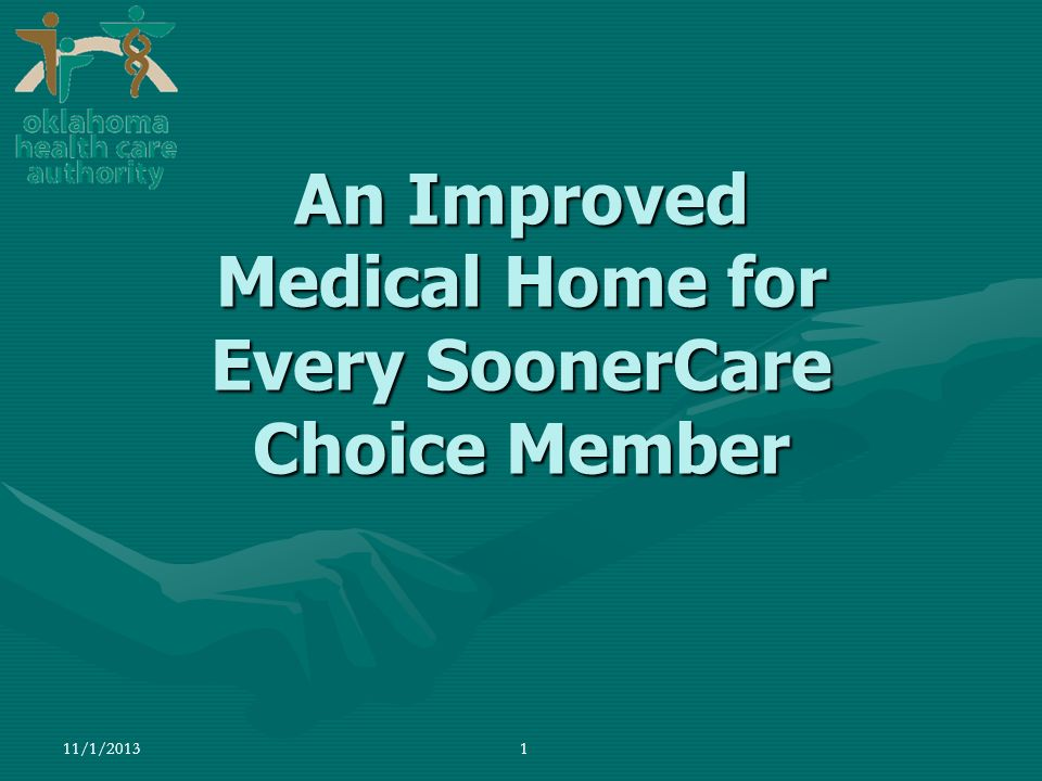 An Improved Medical Home for Every SoonerCare Choice Member