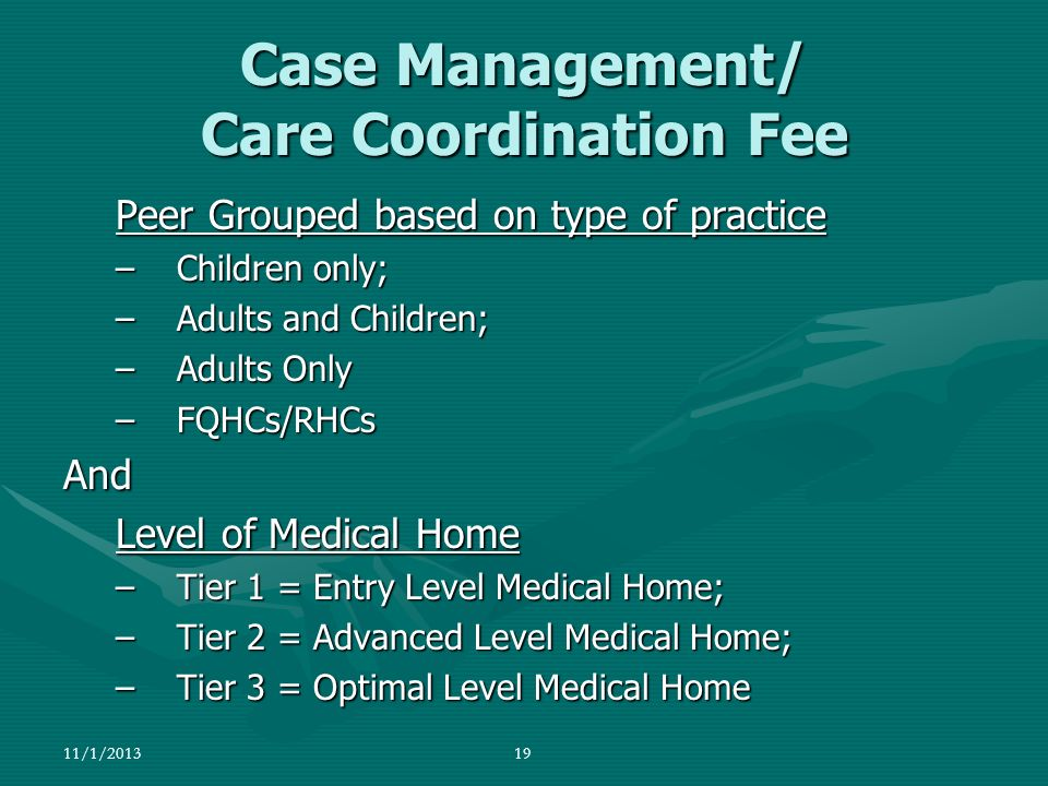 Case Management/ Care Coordination Fee