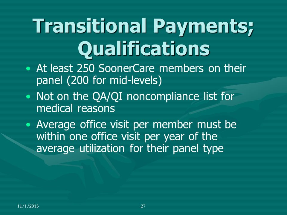 Transitional Payments; Qualifications