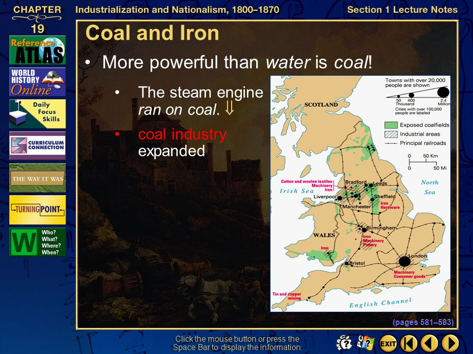 Coal and Iron More powerful than water is coal!