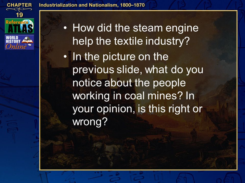 How did the steam engine help the textile industry