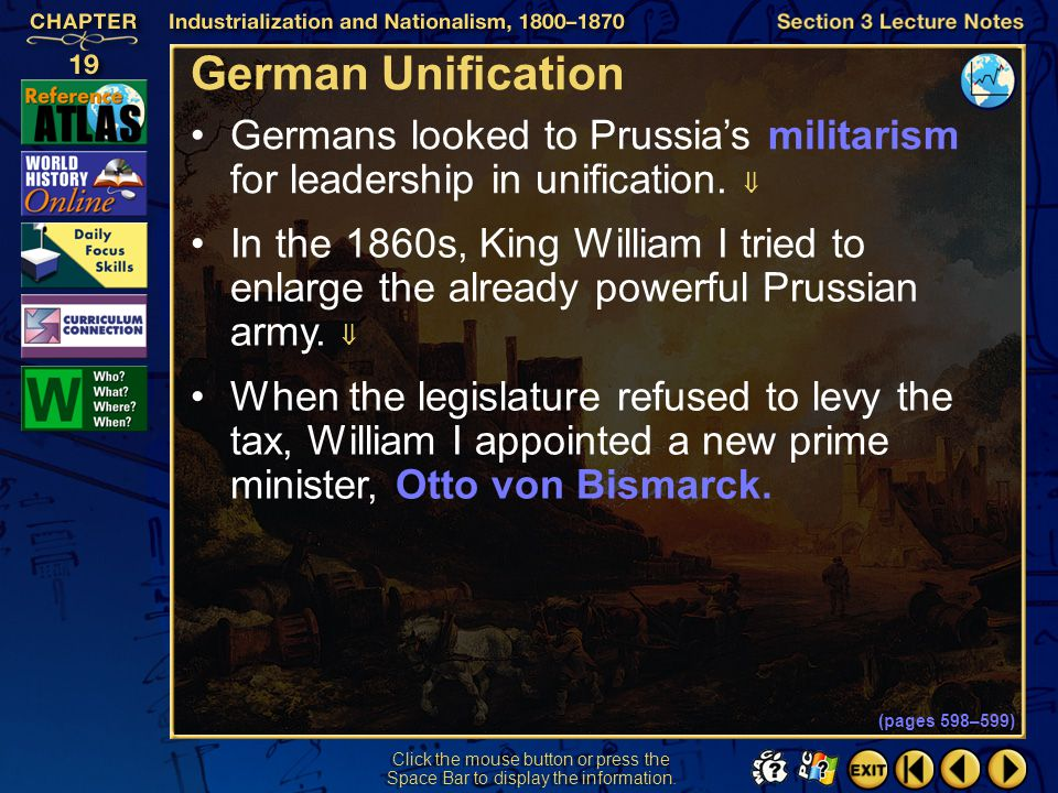 German Unification Germans looked to Prussia's militarism for leadership in unification. 
