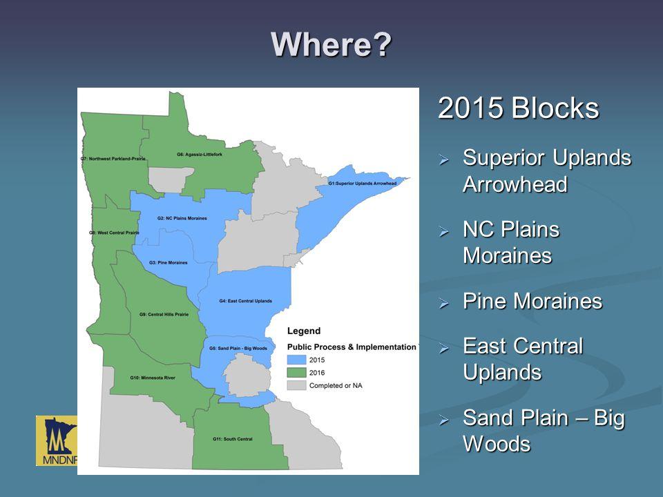 Where 2015 Blocks Superior Uplands Arrowhead NC Plains Moraines