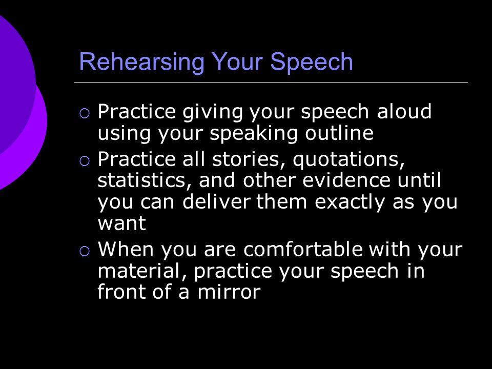 Rehearsing Your Speech
