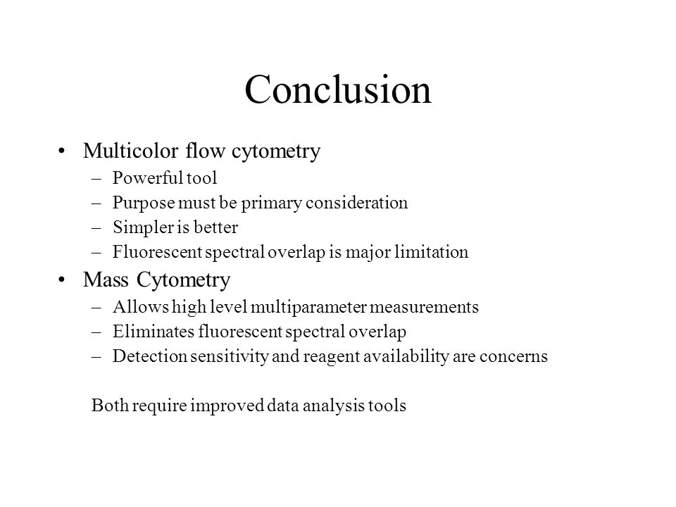 Conclusion Multicolor flow cytometry Mass Cytometry Powerful tool