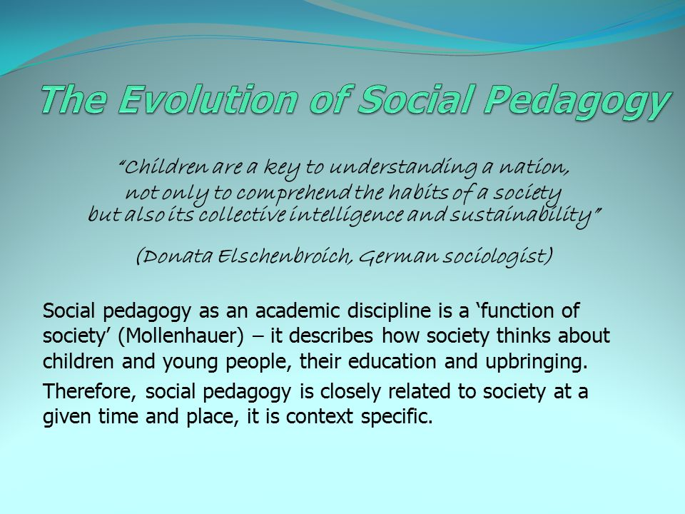 The Evolution of Social Pedagogy