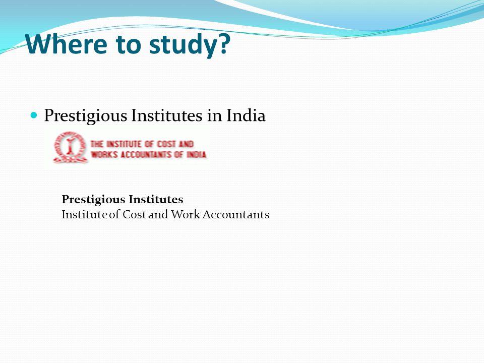 Where to study Prestigious Institutes in India Prestigious Institutes