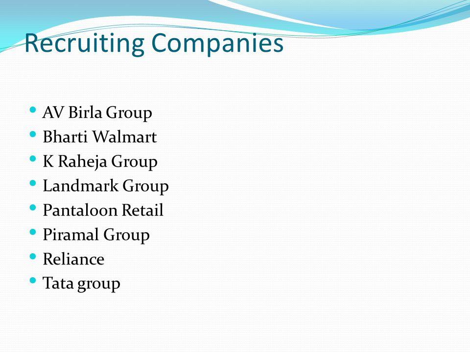 Recruiting Companies AV Birla Group Bharti Walmart K Raheja Group