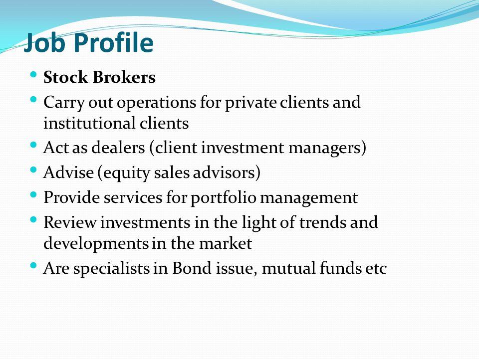 Job Profile Stock Brokers