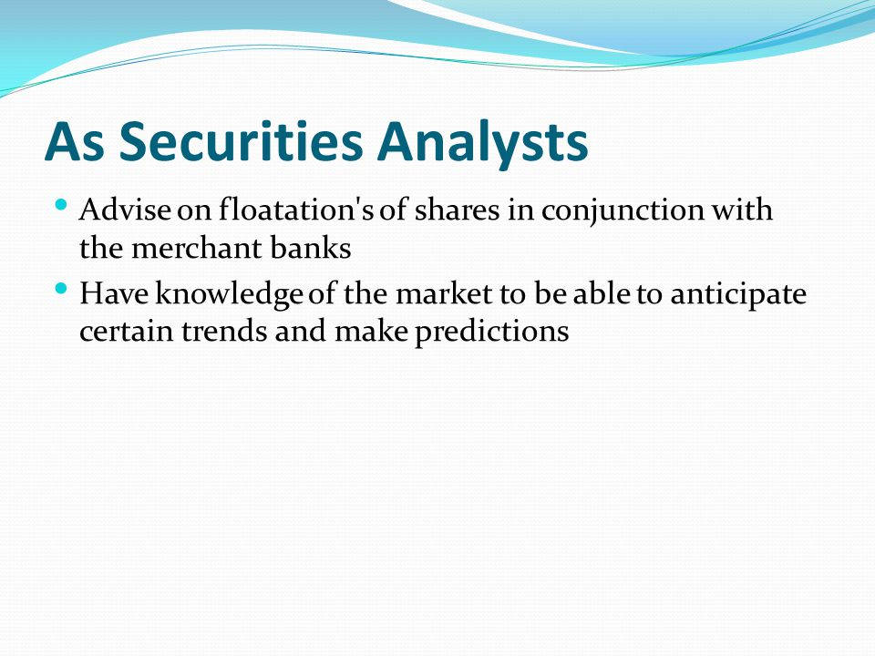 As Securities Analysts