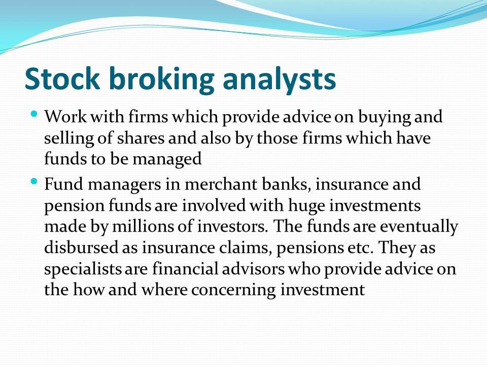 Stock broking analysts