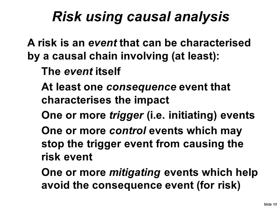 Risk using causal analysis