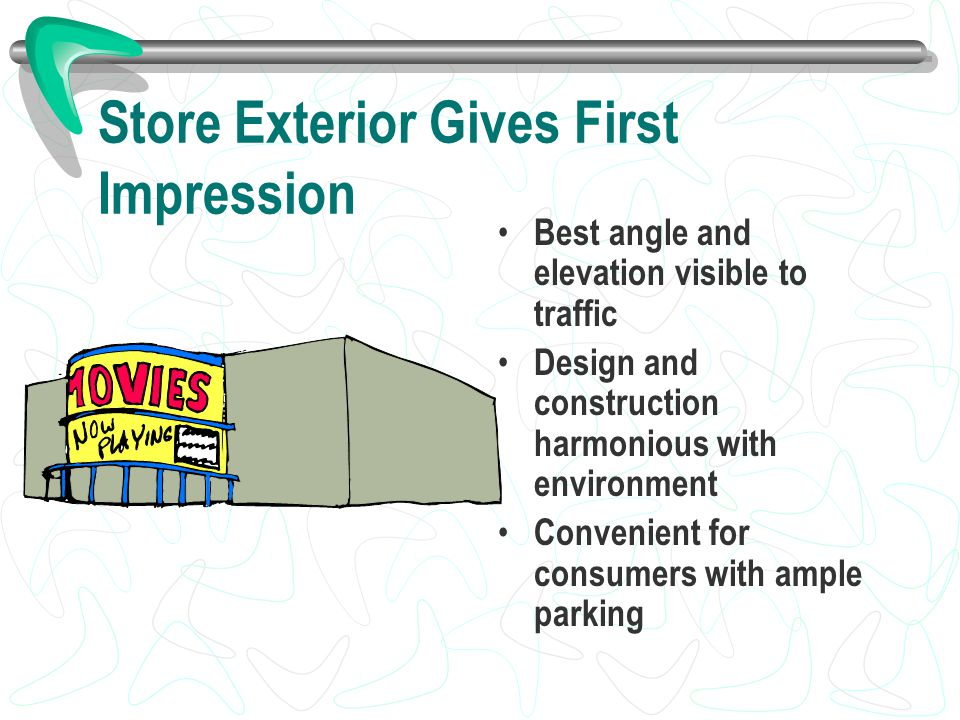 Store Exterior Gives First Impression