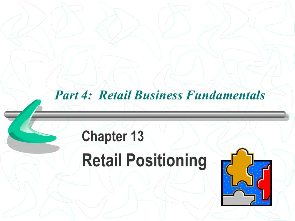 Part 4: Retail Business Fundamentals