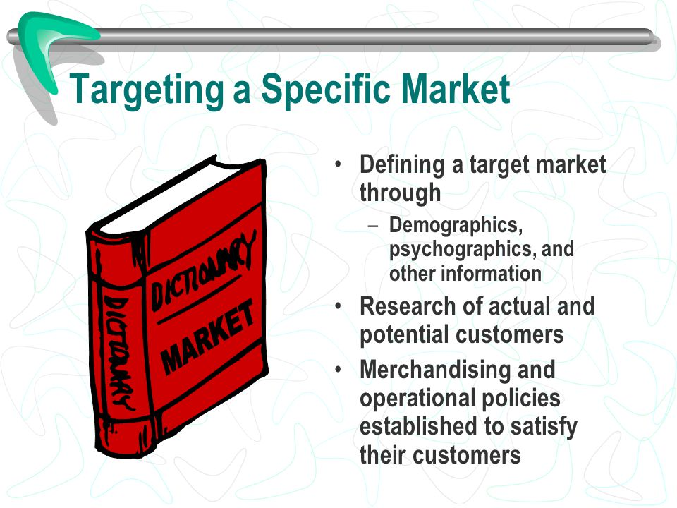 Targeting a Specific Market