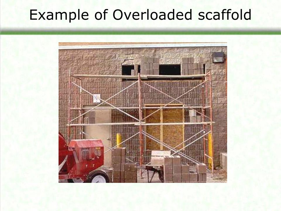 Example of Overloaded scaffold