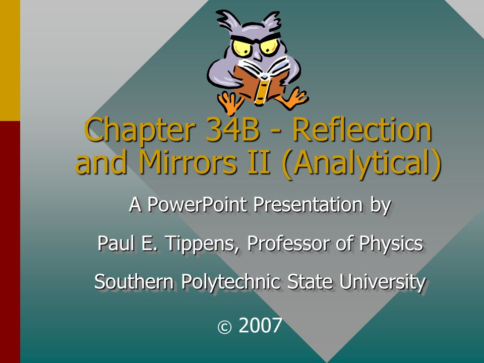 Chapter 34B - Reflection and Mirrors II (Analytical)