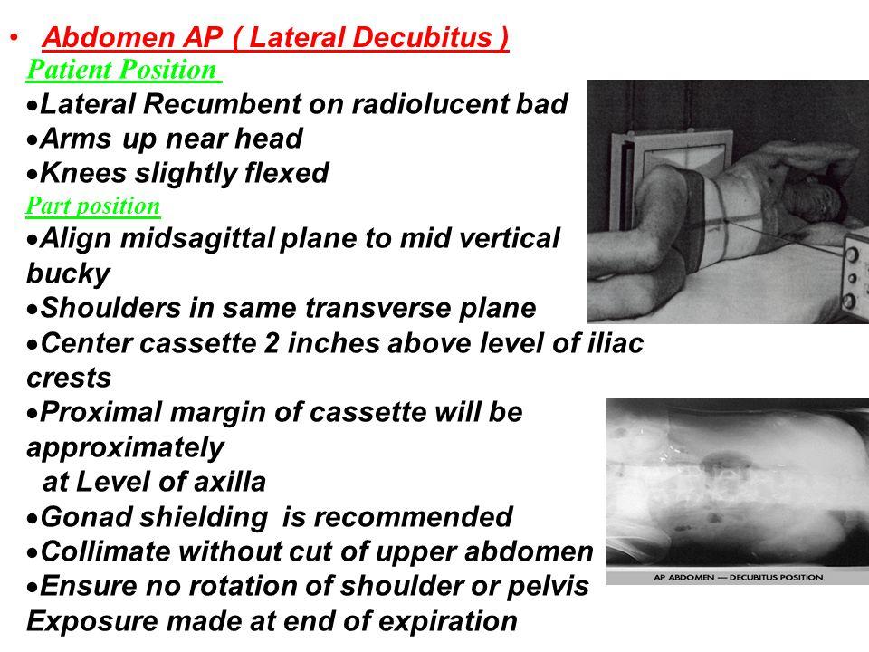 Abdomen AP ( Lateral Decubitus ) Patient Position