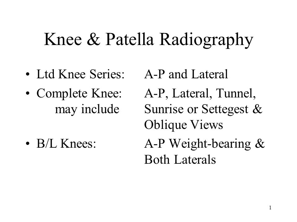 Knee & Patella Radiography