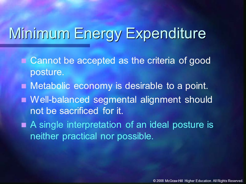 Minimum Energy Expenditure