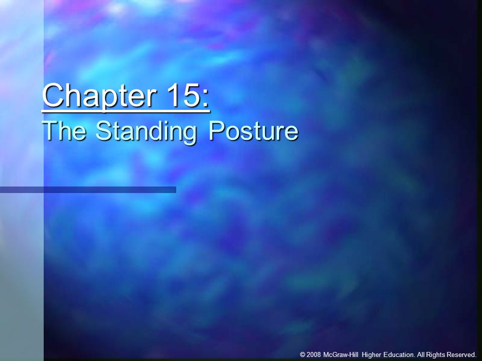 Chapter 15: The Standing Posture