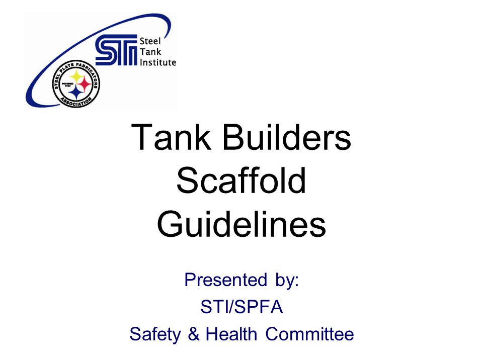 Tank Builders Scaffold Guidelines