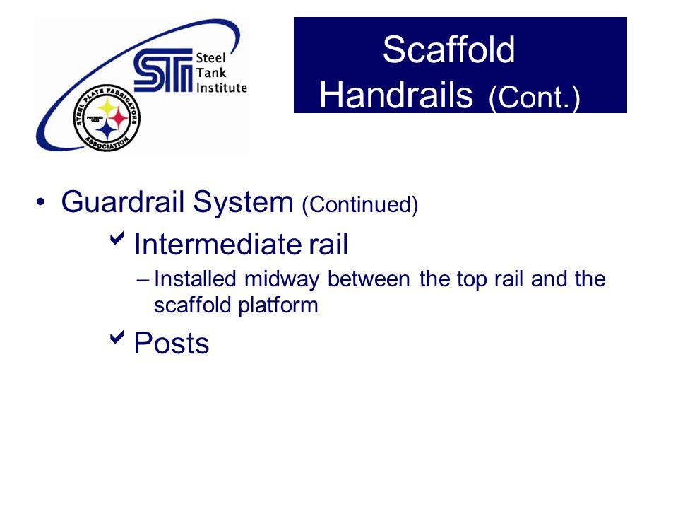 Scaffold Handrails (Cont.)