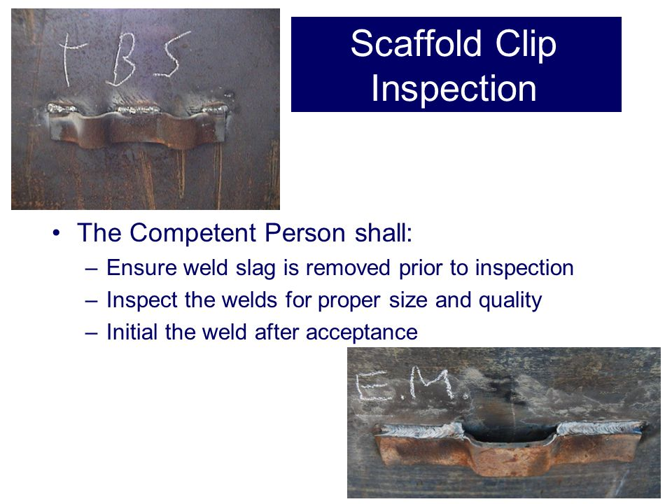 Scaffold Clip Inspection