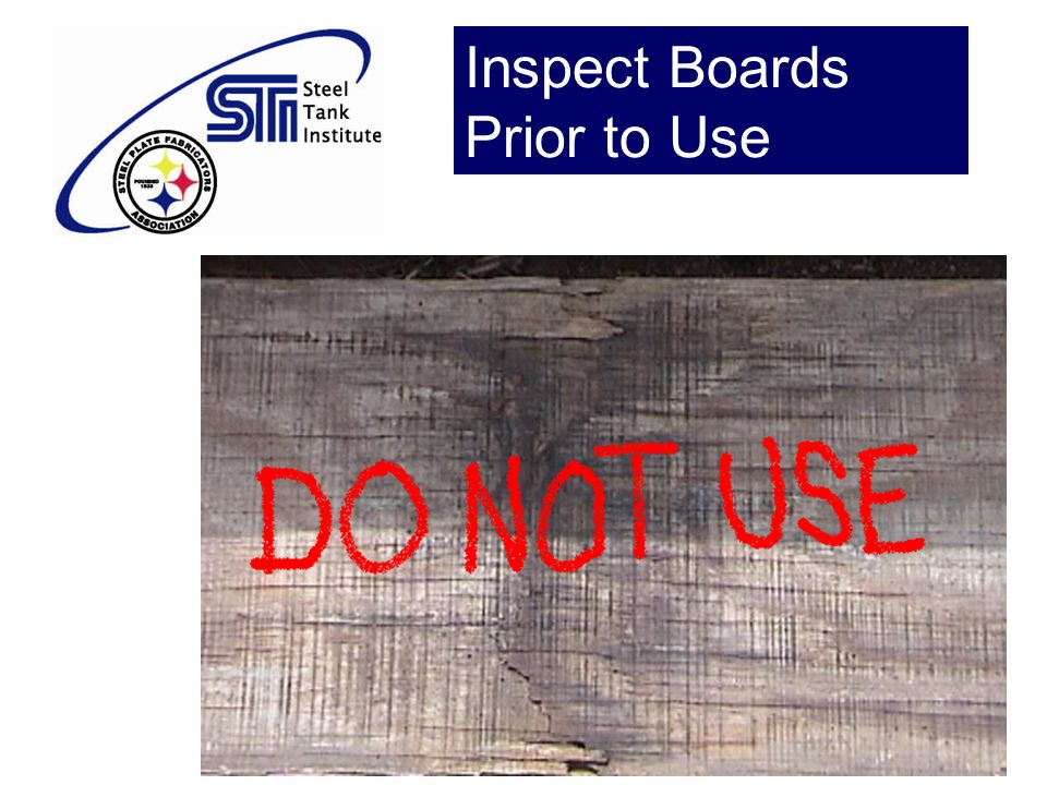 Inspect Boards Prior to Use