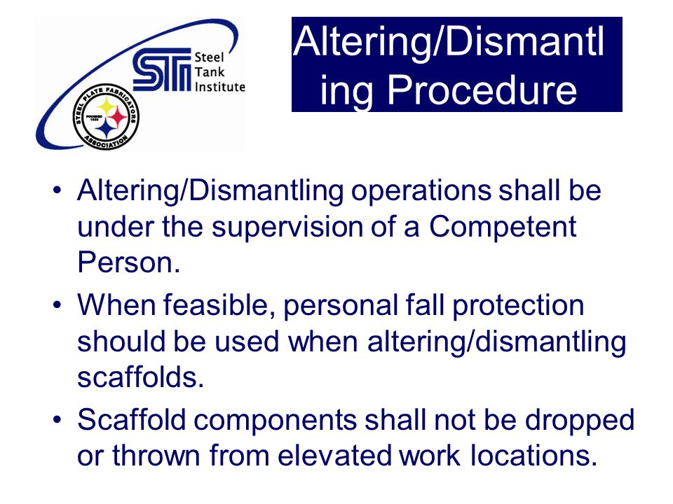 Altering/Dismantling Procedure
