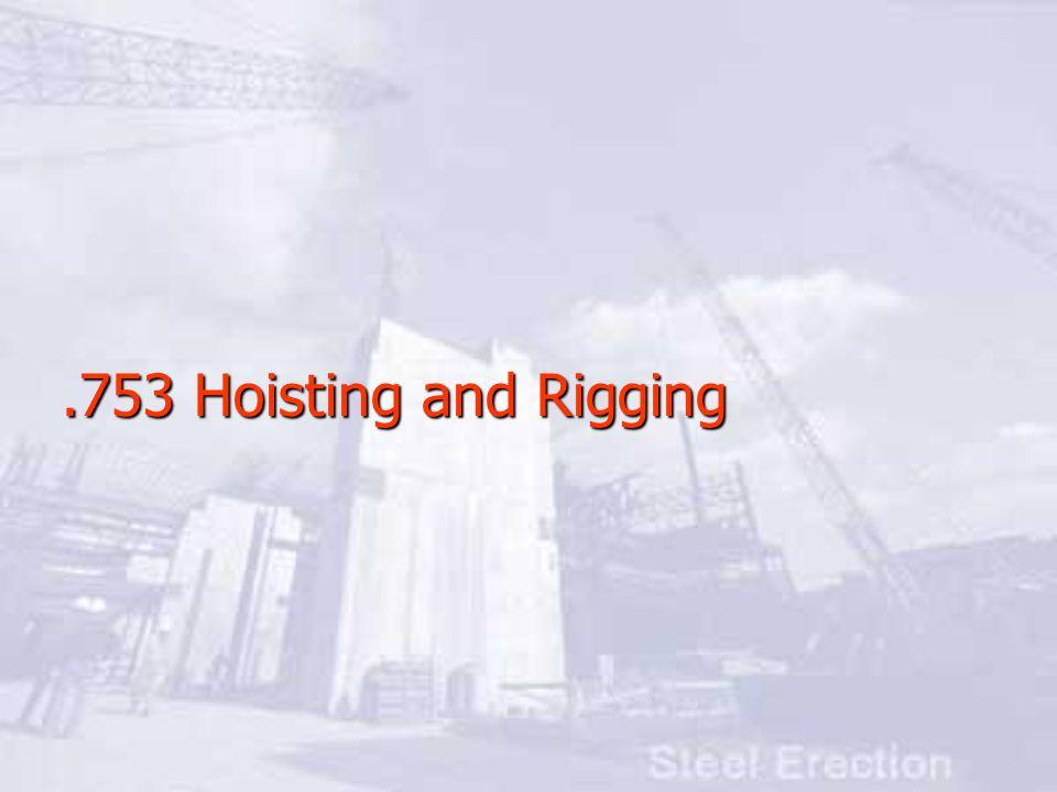 .753 Hoisting and Rigging