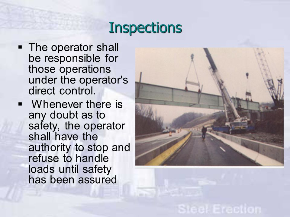 Inspections The operator shall be responsible for those operations under the operator s direct control.