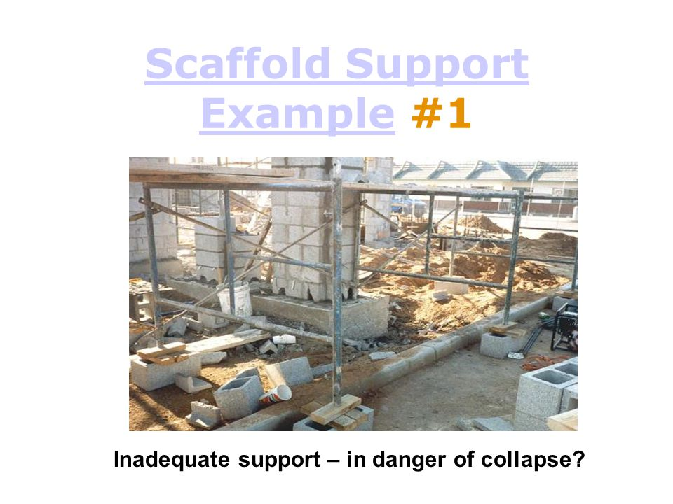 Scaffold Support Example #1
