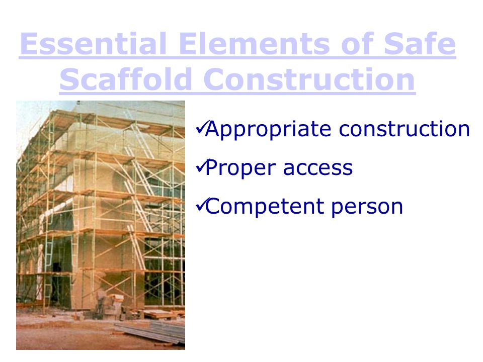 Essential Elements of Safe Scaffold Construction