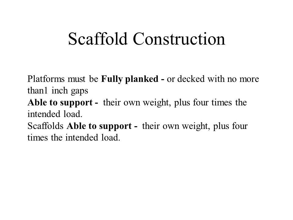 Scaffold Construction