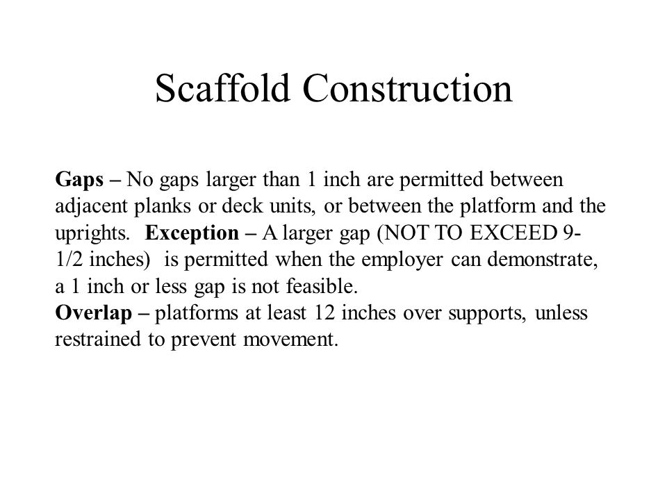 Scaffold Construction