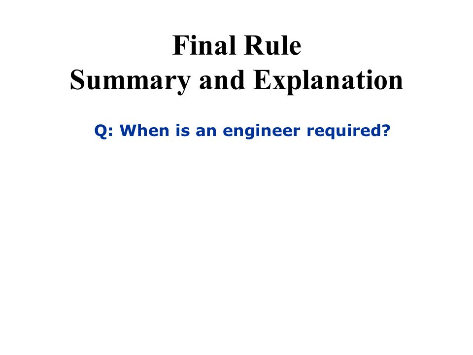 Final Rule Summary and Explanation