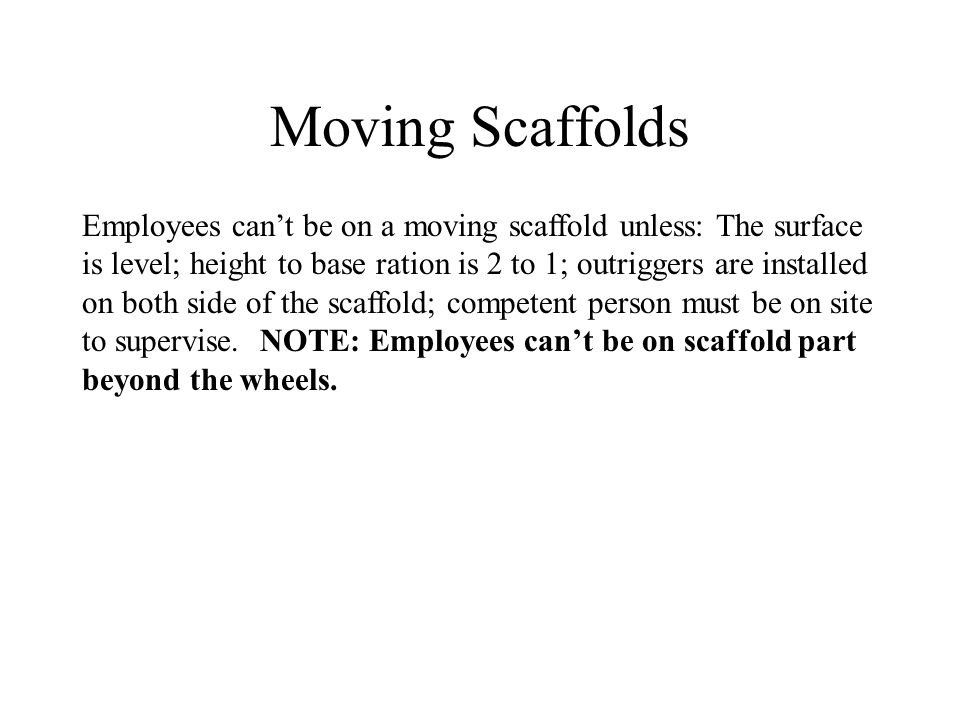 Moving Scaffolds