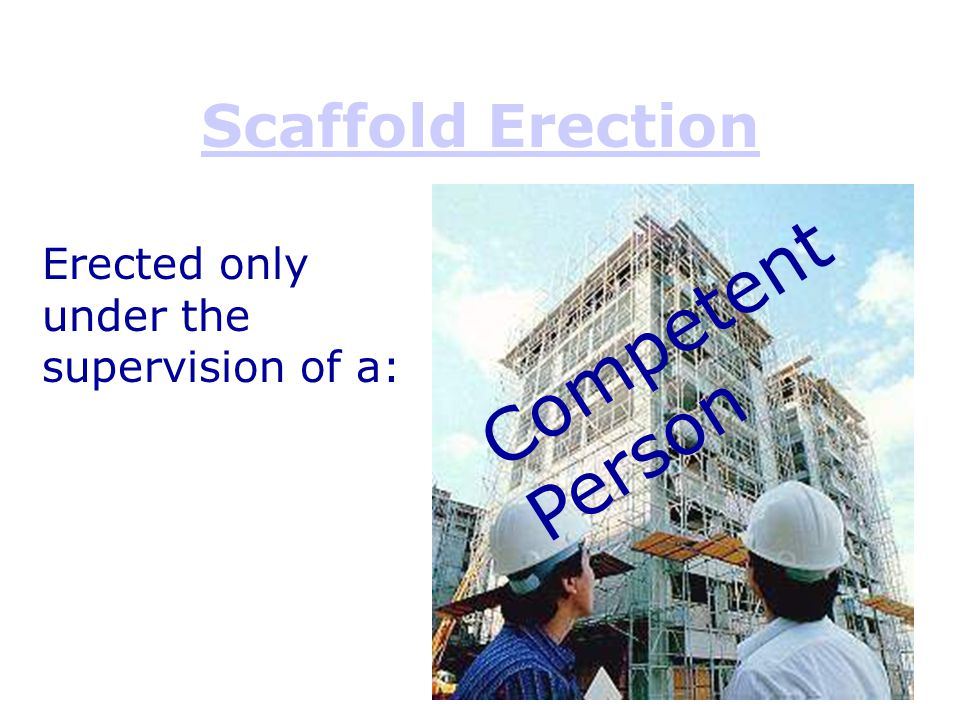 Competent Person Scaffold Erection