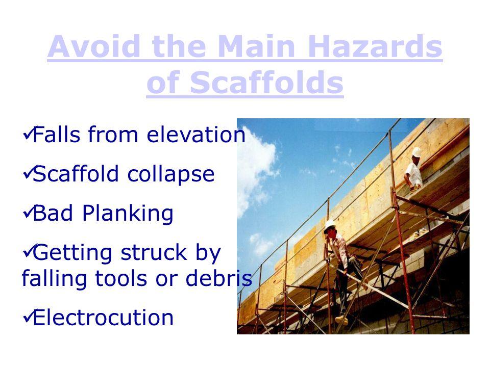 Avoid the Main Hazards of Scaffolds